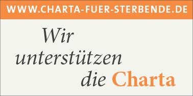 Wir unterstützten die Charta zur Betreuung schwerstkranker und sterbender Menschen in Deutschland